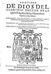 La ciudad de dios en veynte y dos libros ... Traduzidos de latin en romance por Antonio de Roys y Rocas. - Madrid, Juan de la Cuesta 1614