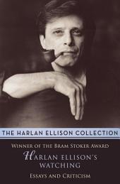 Harlan Ellison's Watching: Stories
