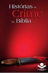 Histórias de crime da Bíblia