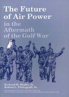 The future of air power in the aftermath of the Gulf War PDF