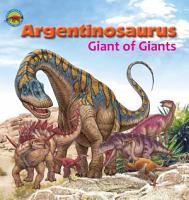 Argentinosaurus  Giant of Giants PDF