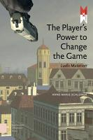 The Player s Power to Change the Game PDF
