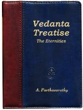 Vedanta Treatise: The Eternities