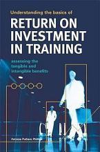 Understanding the Basics of Return on Investment in Training PDF