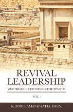 Revival Leadership: Vol 1