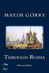 Through Russia: [Illustrated Edition]