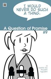 A Question of Promise #9