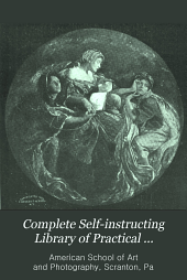 Complete Self-instructing Library of Practical Photography ...