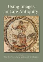 Using Images in Late Antiquity PDF