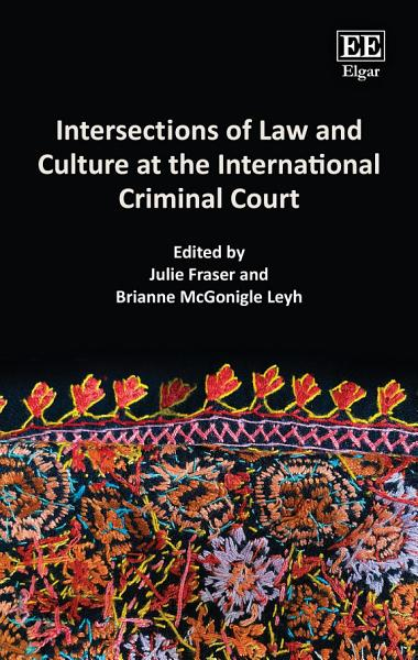 Intersections of Law and Culture at the International Criminal Court