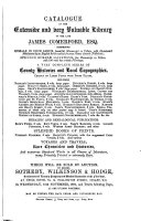 Catalogue of the     Library of the Late James Comerford  Esq   Comprising     a Very Complete Series of County Histories and Local Topographies  Chiefly on Large Paper with Proof Plates     Heraldic and Genealogical Publications     Which Will be Sold by Aution PDF