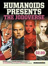 Humanoids Presents: The Jodoverse #1