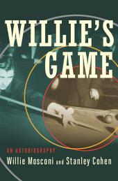 Willie's Game: An Autobiography
