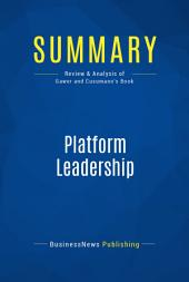 Summary: Platform Leadership: Review and Analysis of Gawer and Cusumano's Book