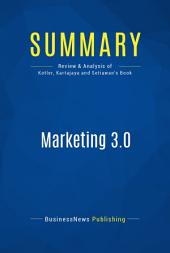 Summary: Marketing 3.0: Review and Analysis of Kotler, Kartajaya and Setiawan's Book
