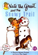 NATE THE GREAT AND THE SNOWY TRAIL(CD1장포함)(Nate the Great 시리즈 (Book & CD) 11)(챕터북)