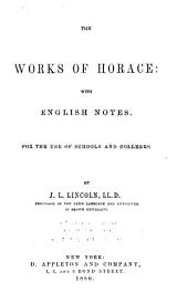 The Works of Horace: with English Notes: For the Use of Schools and Colleges