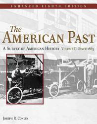 The American Past A Survey Of American History Enhanced Edition Book PDF
