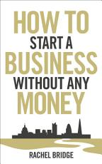 How To Start a Business without Any Money PDF