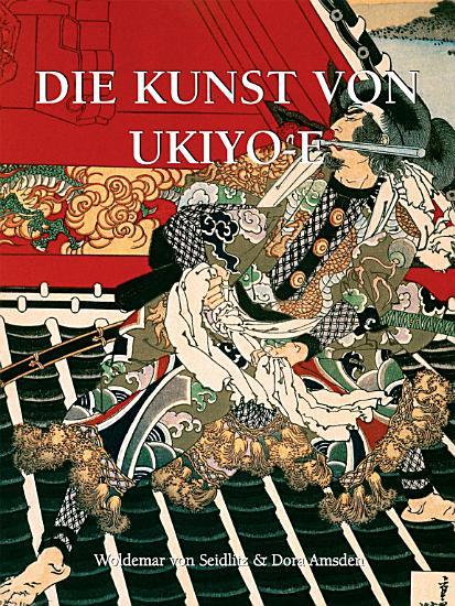 Die Kunst von Ukiyo e PDF
