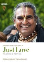 Just Love: The Essence of Everything