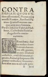 Quod Petrus Romae Fuerit, et ibidem Primus Episcopatum gesserit, atque sub Nerone martyrium passus fuerit et an fundamentum Ecclesiae dici possit