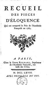 Recueil de plusieurs pièces d'éloquence et de poësie présentées à l'Académie françoise pour les prix de l'année ...: Volume41