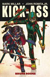 Kick-Ass Tome 02: Brume rouge