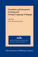 Translator and Interpreter Training and Foreign Language Pedagogy