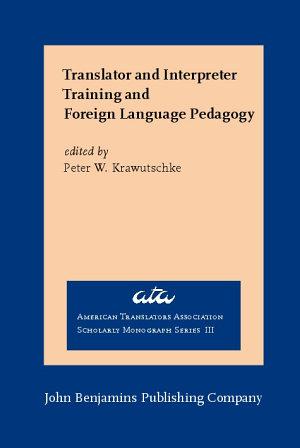 Translator and Interpreter Training and Foreign Language Pedagogy
