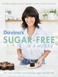 Davina S Sugar Free In A Hurry Book PDF