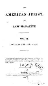 The American Jurist and Law Magazine: Volume 3