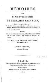 Mémoires sur la vie et les écrits de Benjamin Franklin: Volume2
