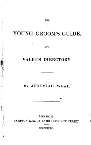 The Young Groom s Guide and Valet s Directory
