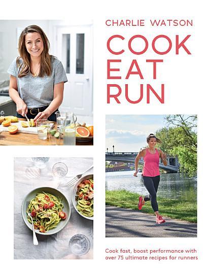 Cook  Eat  Run PDF