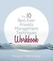 The 10 Best Ever Anxiety Management Techniques Workbook PDF