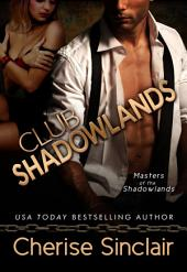 Club Shadowlands: Masters of the Shadowlands: 1