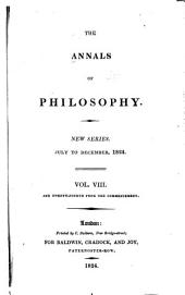 The Annals of Philosophy: Volume 8; Volume 24