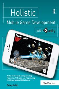 Holistic Mobile Game Development with Unity PDF