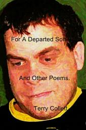 For A Departed Son.: And Other Poems.