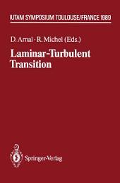 Laminar-Turbulent Transition: IUTAM Symposium Toulouse/France September 11–15, 1989