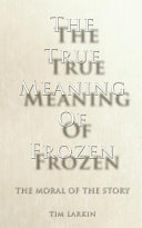 The True Meaning of Frozen