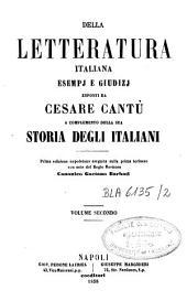Della letteratura italiana esempj e giudizj: a complemento della sua Storia degli italiani, Volume 2