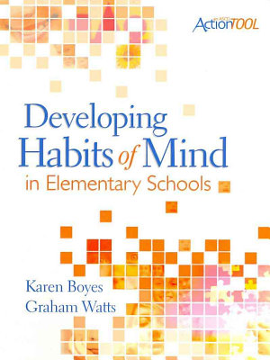 Developing Habits of Mind in Elementary Schools