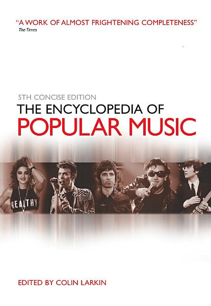 Download The Encyclopedia of Popular Music Book