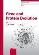 Gene and Protein Evolution