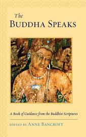 The Buddha Speaks
