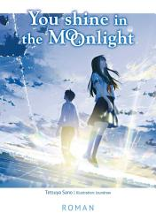 You Shine in the Moonlight PDF