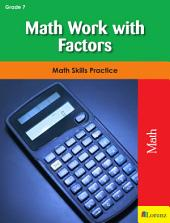 Math Work with Factors: Math Skills Practice