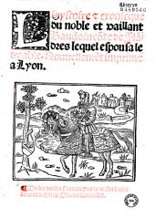 L'hystoire [et] cronicque du noble et vaillant Baudoin co[m]te de Fla[n]dres lequel espousa le dyable: nouuelleme[n]t imprime a Lyon ...